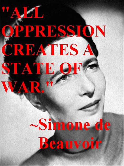 Simone de Beauvoir On Oppression and War