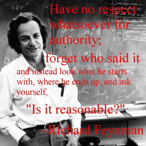 Richard Feynman, On Respect and Authority