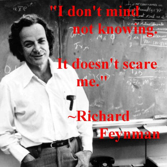 Richard Feynman, On Not Knowing