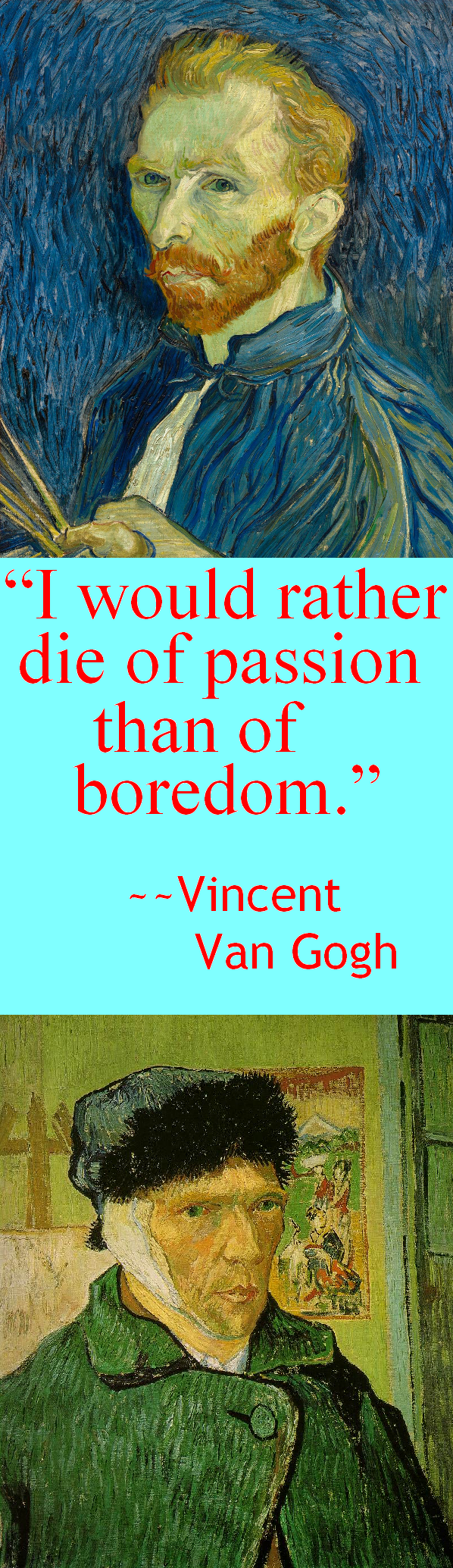 Vincent Van Gogh, On Death, Passion, and Boredom