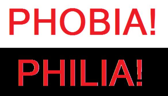 phobias and philias